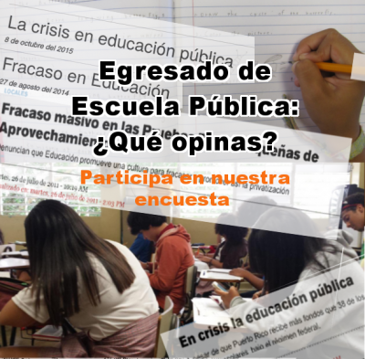 Sample of visual advertisment of survey for alumni of the Puerto Rico public school system.